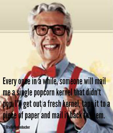 Orville Redenbacher Popcorn Quotes