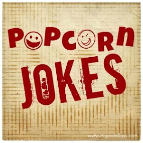 Popcorn Jokes - Joking Around With Popped Corny Comedy